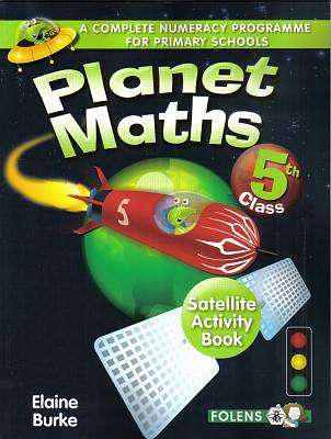 Cover of Planet Maths 5th Class Satellite Activity Book - Elaine Burke - 9781780901510
