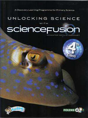 Cover of Unlocking Science - Science Fusion 4th Class - Folens - 9781780903958