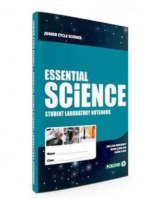 Cover of Essential Science Student Laboratory Notebook - Declan Kennedy - 9781780905730