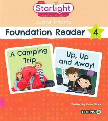 Cover of Starlight Junior Infants Foundation Reader 4 - Bella Black - 9781780908021