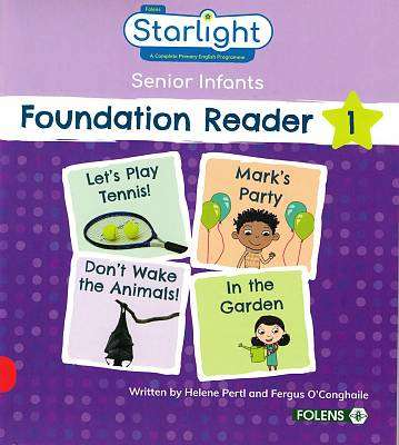 Cover of Starlight Senior Infants Foundation Reader 1 - Helene Pertl & Fergus O'Conghaile - 9781780908113
