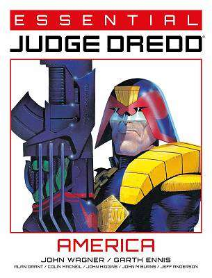 Cover of Essential Judge Dredd: America, Volume 1 - John Wagner - 9781781088609