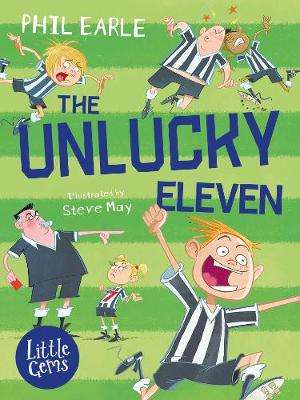 Cover of The Unlucky Eleven - Phil Earle - 9781781128503