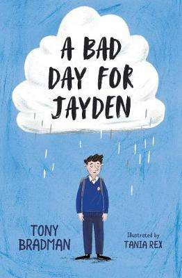 Cover of A Bad Day for Jayden - Tony Bradman - 9781781129012