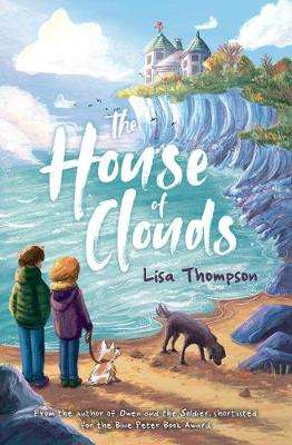 Cover of The House of Clouds - Lisa Thompson - 9781781129067