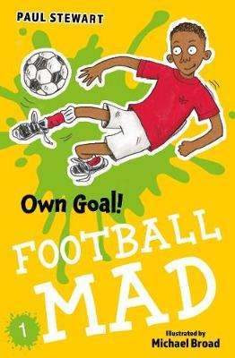 Cover of Own Goal - Paul Stewart - 9781781129302