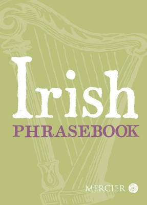 Cover of Irish Phrasebook - 9781781174944