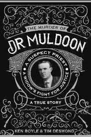 Cover of The Murder of Dr Muldoon - Ken Boyle - 9781781176900