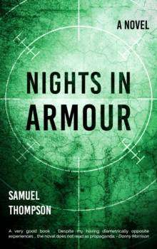 Cover of Nights in Armour - Samuel Thompson - 9781781176993
