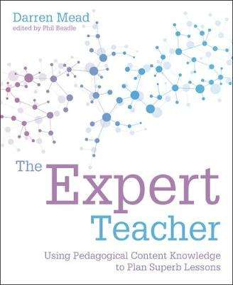 Cover of The Expert Teacher - Darren Mead - 9781781353110