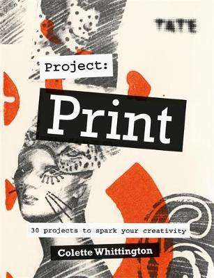Cover of Tate: Project Print - Colette Whittington - 9781781576687