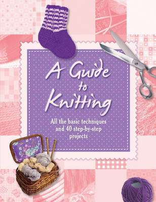 Cover of A Guide to Knitting - 9781781973141