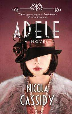 Cover of Adele - Nicola Cassidy - 9781781997406