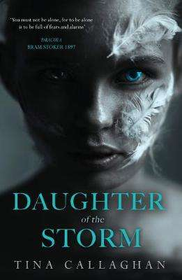 Cover of Daughter of the Storm - Tina Callaghan - 9781781997864