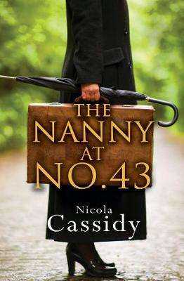 Cover of The Nanny at Number 43 - Nicola Cassidy - 9781781998083