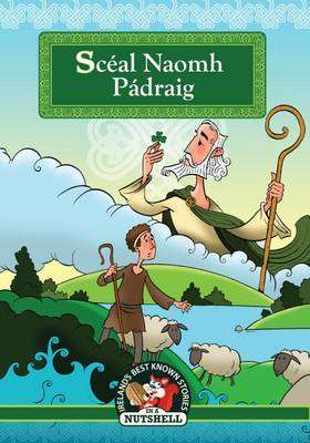 Cover of Sceal Naomh Padraig - 9781781998830