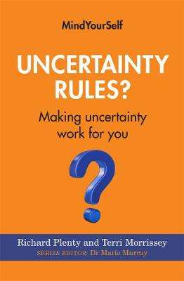 Cover of Uncertainty Rules?: Making Uncertainty Work for You - Richard Plenty - 9781782053774