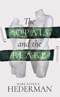 Cover of The Opal and the Pearl - Mark Patrick Hederman - 9781782183068