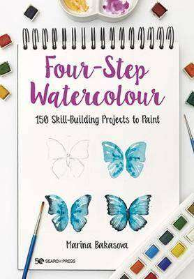 Cover of Four-Step Watercolour: 150 Skill-Building Projects to Paint - Marina Bakasova - 9781782218500