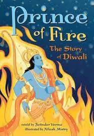 Cover of Prince of Fire: The Story of Diwali: 2016 - Jatinder Verma - 9781782853077