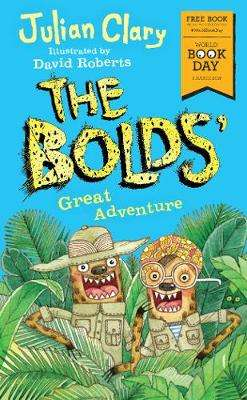 Cover of The Bolds' Great Adventure - Julian Clary - 9781783446292