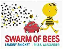 Cover of Swarm of Bees - Lemony Snicket - 9781783449132