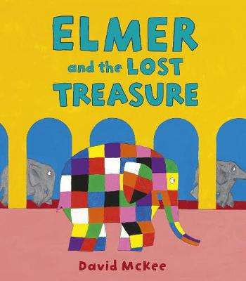 Cover of Elmer and the Lost Treasure - David McKee - 9781783449484