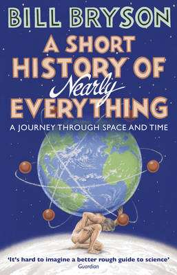 Cover of A Short History of Nearly Everything - Bill Bryson - 9781784161859