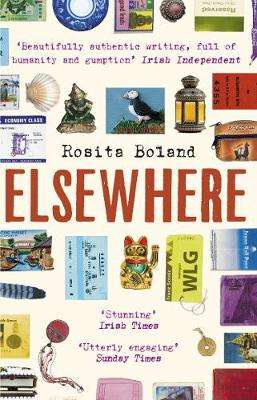 Cover of Elsewhere: One Woman, One Rucksack, One Lifetime of Travel - Rosita Boland - 9781784164379