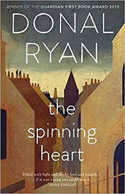 Cover of The Spinning Heart - Donal Ryan - 9781784165000
