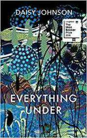 Cover of Everything Under - Daisy Johnson - 9781784702113
