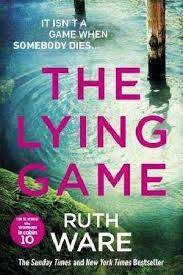 Cover of The Lying Game - Ruth Ware - 9781784704353
