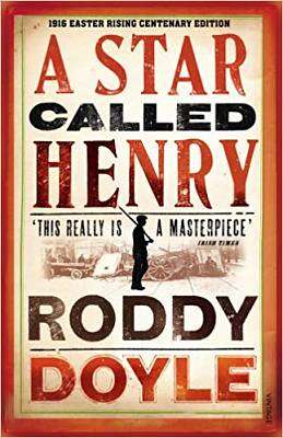 Cover of Star Called Henry - Roddy Doyle - 9781784704490