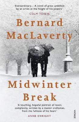 Cover of Midwinter Break - Bernard MacLaverty - 9781784704919