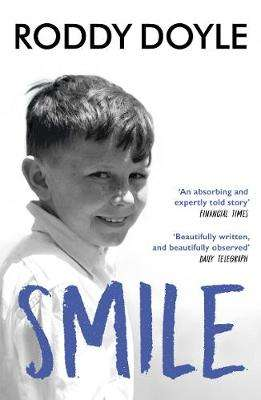 Cover of Smile - Roddy Doyle - 9781784706357