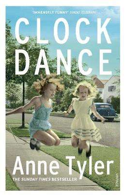 Cover of Clock Dance - Anne Tyler - 9781784708597