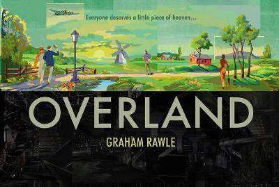 Cover of Overland - Graham Rawle - 9781784741488