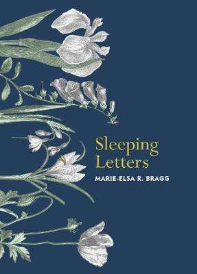 Cover of Sleeping Letters - Marie-Elsa R. Bragg - 9781784743161