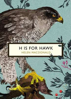Cover of H is for Hawk (The Birds and the Bees Series) - Helen Macdonald - 9781784871109