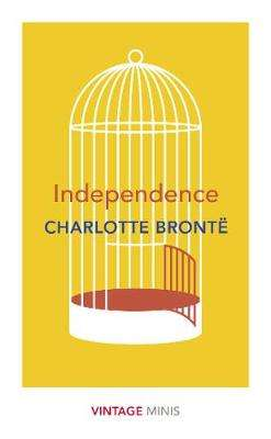 Cover of Independence: Vintage Minis - Charlotte Bronte - 9781784876050