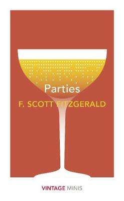 Cover of Parties: Vintage Minis - F. Scott Fitzgerald - 9781784876067
