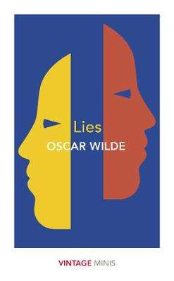 Cover of Lies: Vintage Minis - Oscar Wilde - 9781784876074