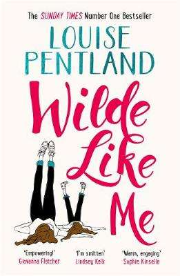 Cover of Wilde like me - Louise Pentland - 9781785763038