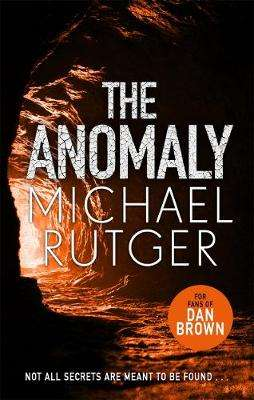 Cover of The Anomaly - Michael Rutger - 9781785764011