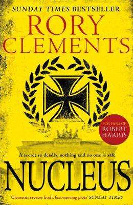Cover of Nucleus - Rory Clements - 9781785764523