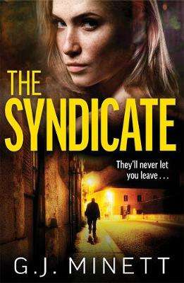 Cover of The Syndicate - GJ Minett - 9781785765360