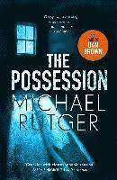 Cover of The Possession - Michael Rutger - 9781785767654