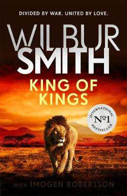 Cover of King of Kings - Wilbur Smith - 9781785768477