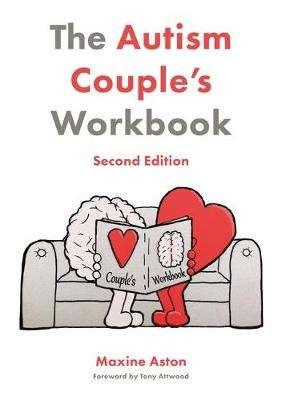 Cover of Autism Couple's Workbook, Second Edition - Maxine Aston - 9781785928918