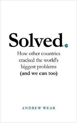 Cover of Solved - Andrew Wear - 9781786079015